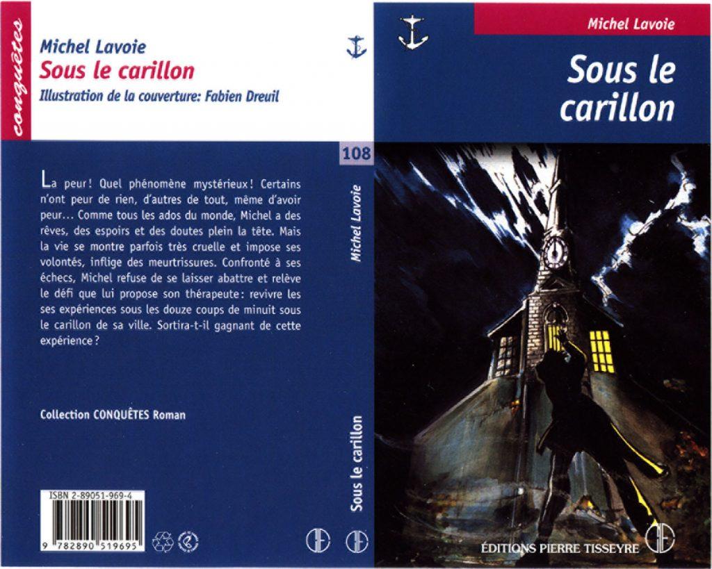 Sous le carillon. Illustrations de couvertures de livre pour les éditions Pierre Tisseyre. 2005-2007